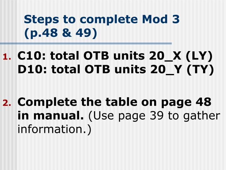 Steps to complete mod 3 p 48 49