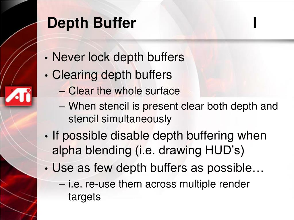 Depth Buffer				I