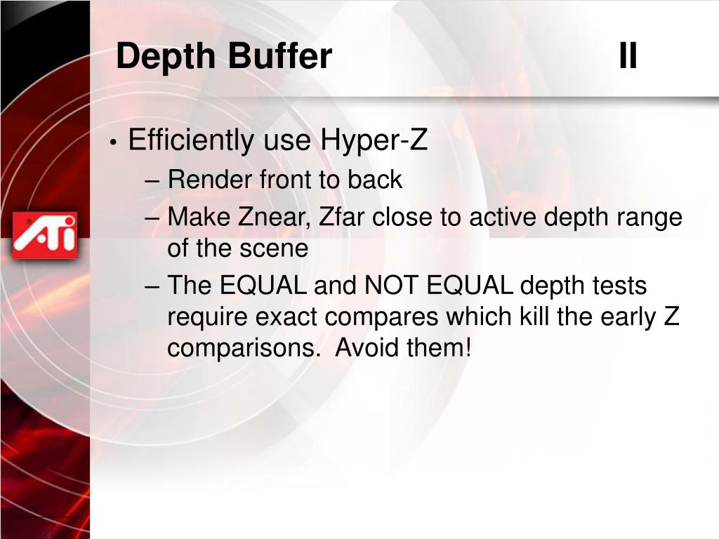 Depth Buffer				II
