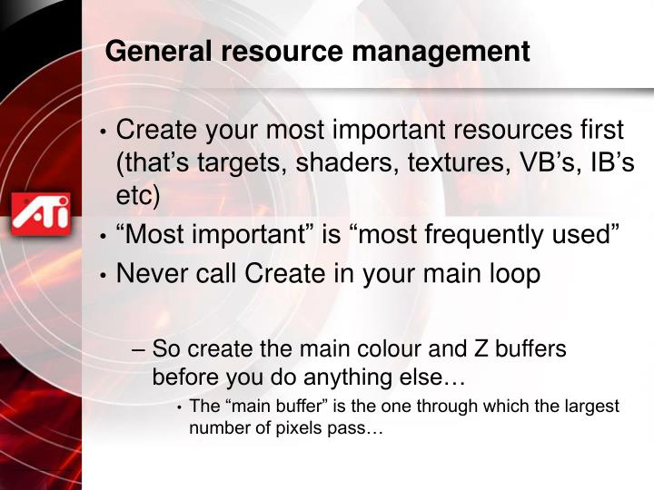 General resource management