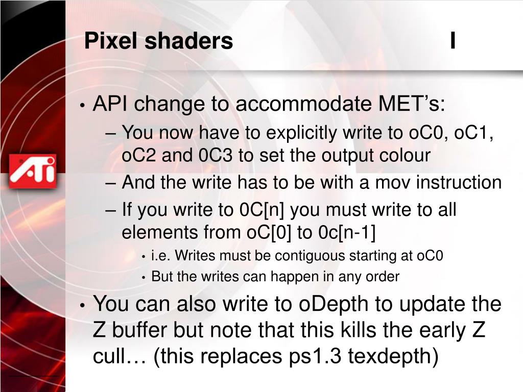 Pixel shaders					I