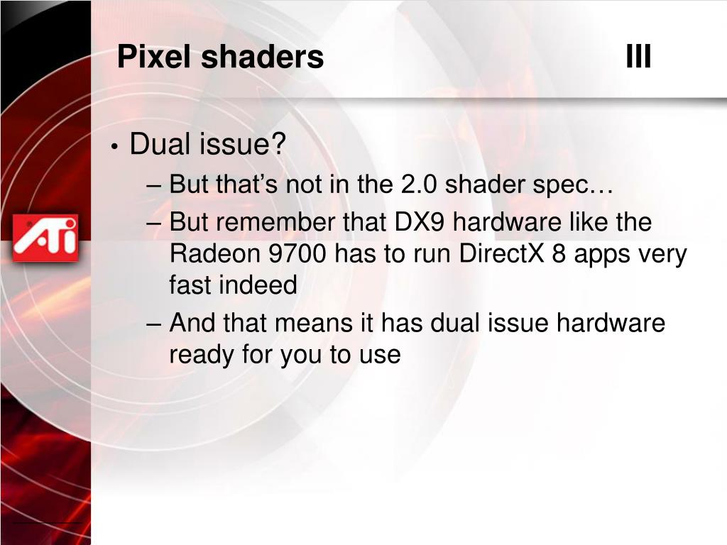 Pixel shaders					III