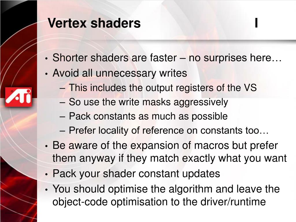 Vertex shaders				I