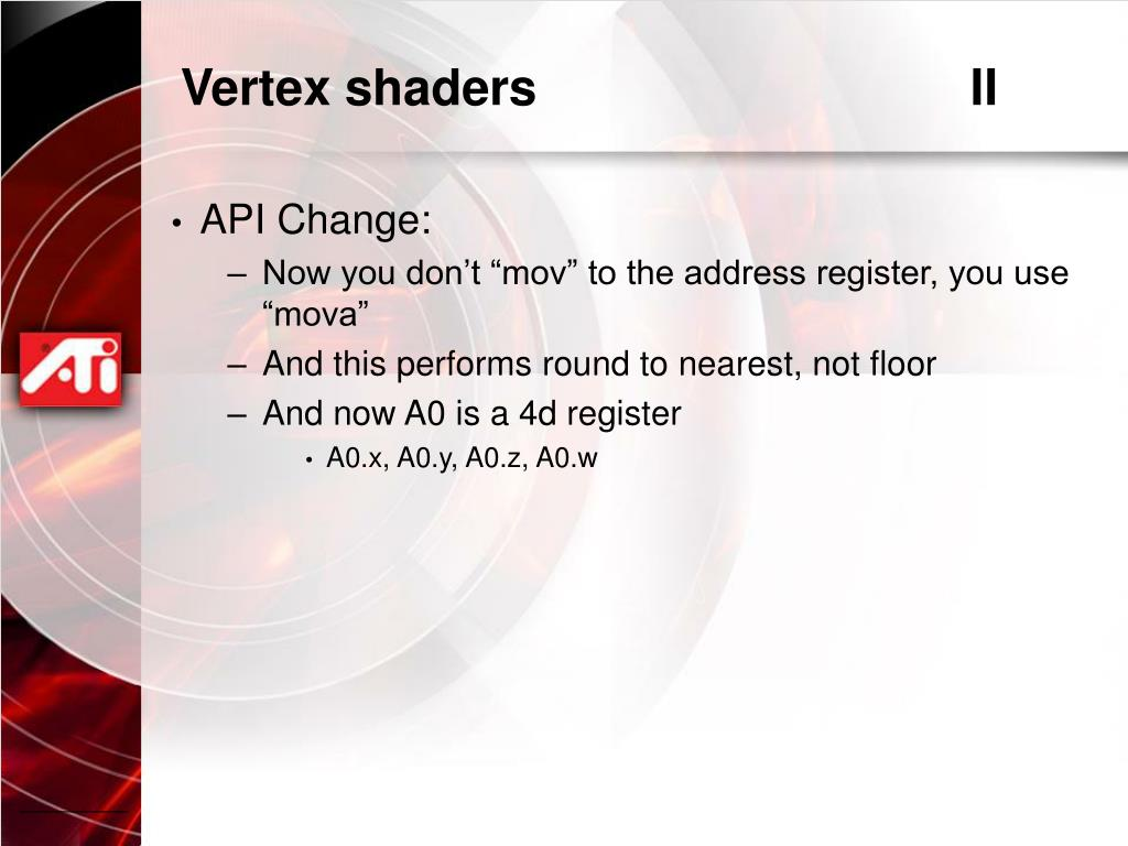 Vertex shaders				II
