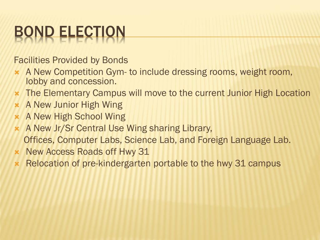 Facilities Provided by Bonds