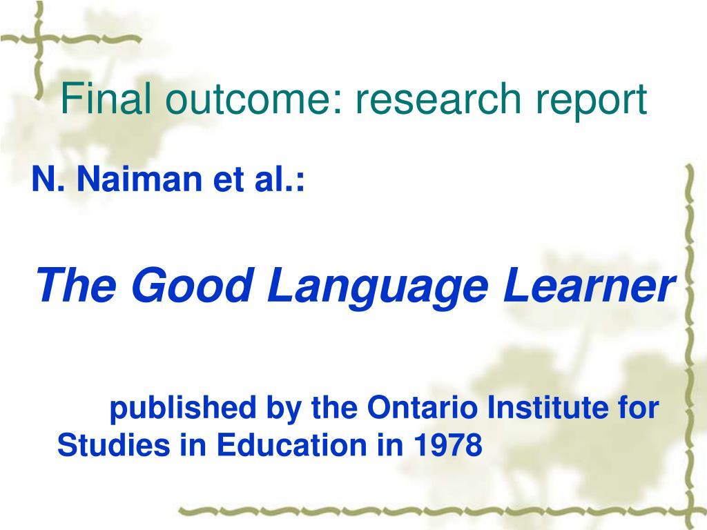 Final outcome: research report