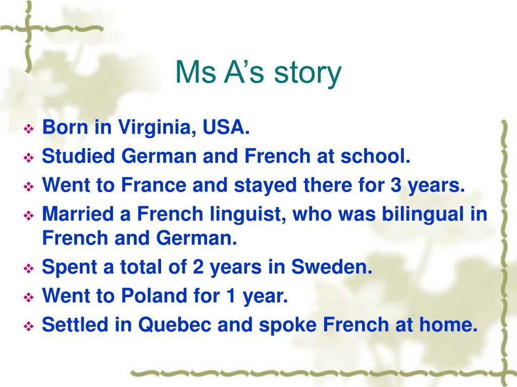Ms A's story