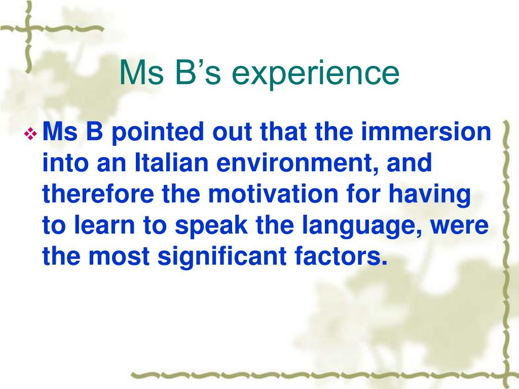 Ms B's experience