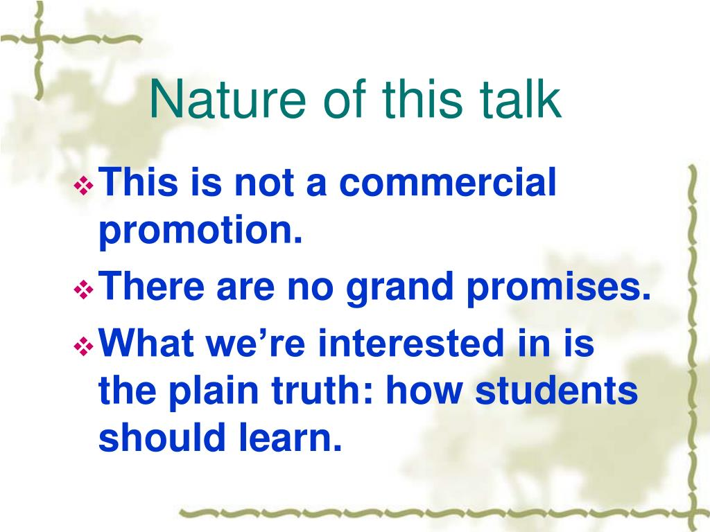 Nature of this talk