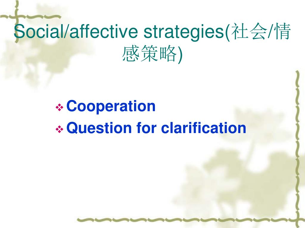 Social/affective strategies(