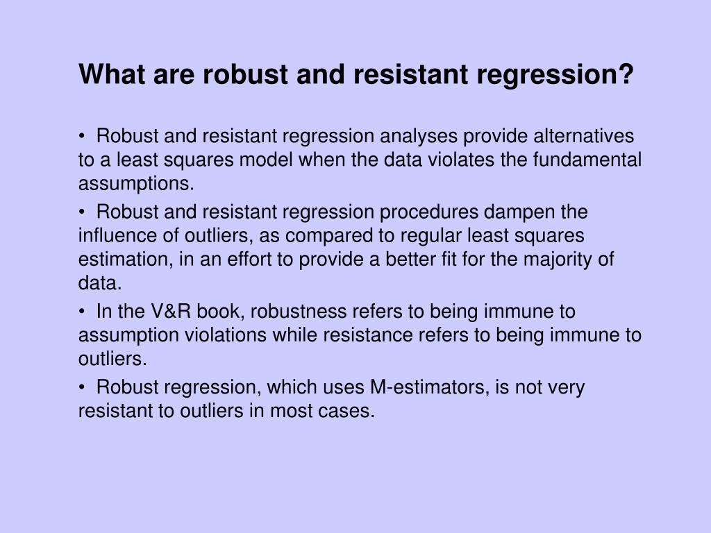 What are robust and resistant regression?