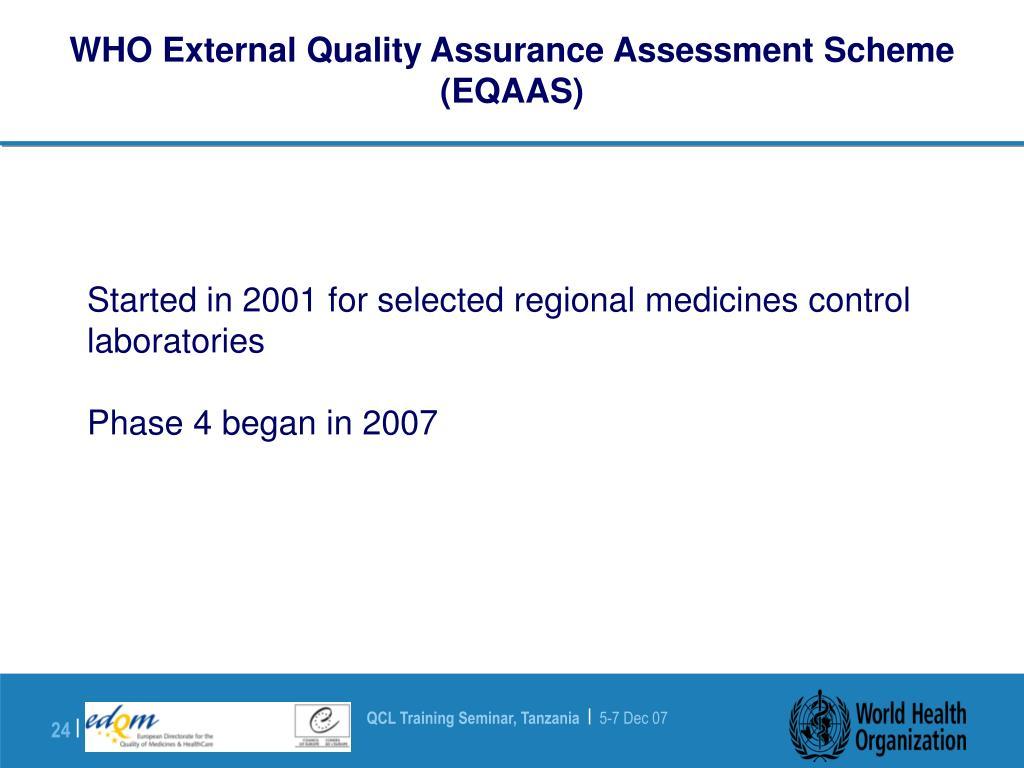 WHO External Quality Assurance Assessment Scheme (EQAAS)
