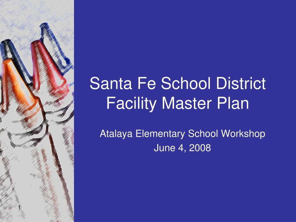 santa fe school district facility master plan l.
