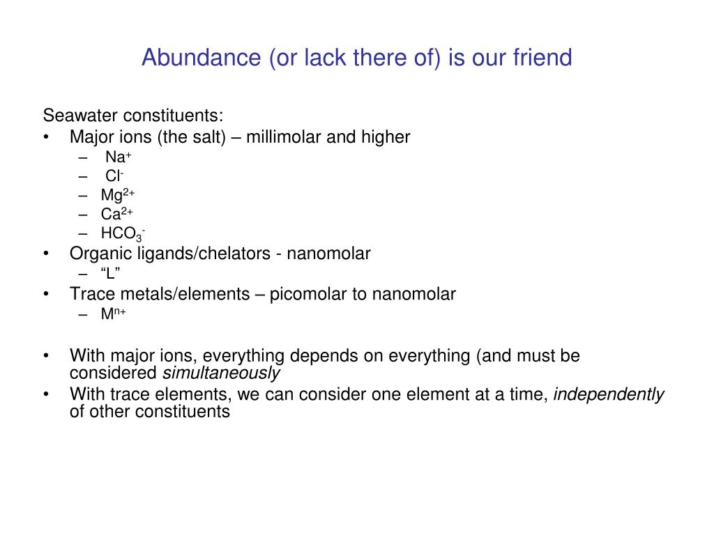 Abundance (or lack there of) is our friend