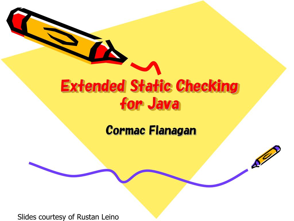 extended static checking for java l.