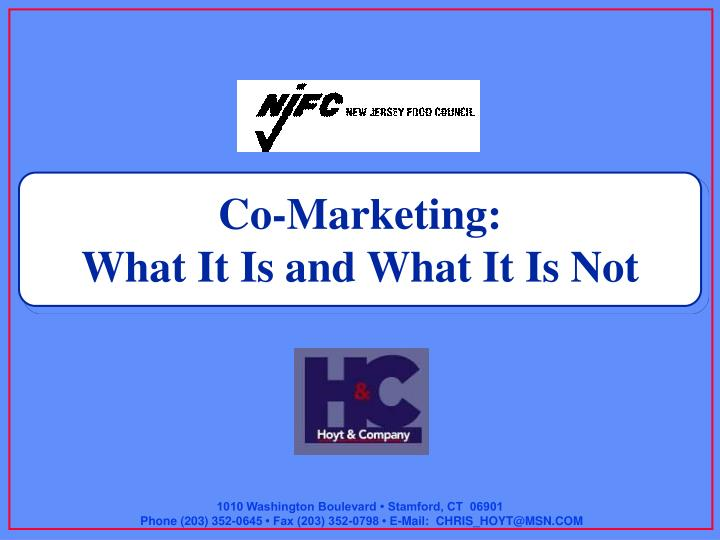 Co marketing what it is and what it is not