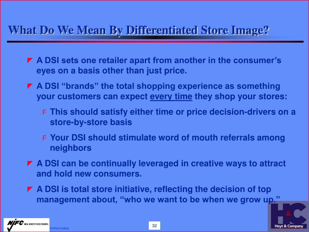 What Do We Mean By Differentiated Store Image?