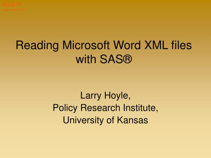 Reading microsoft word xml files with sas