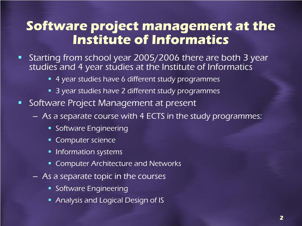 Software project management at the Institute of Informatics