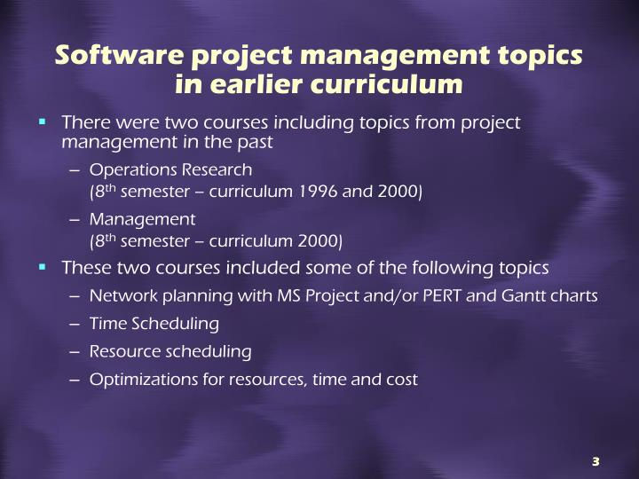 Software project management topics in earlier curriculum