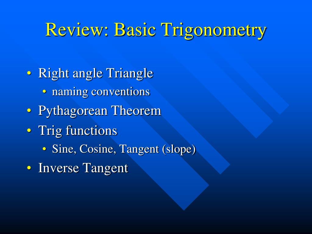 Review: Basic Trigonometry