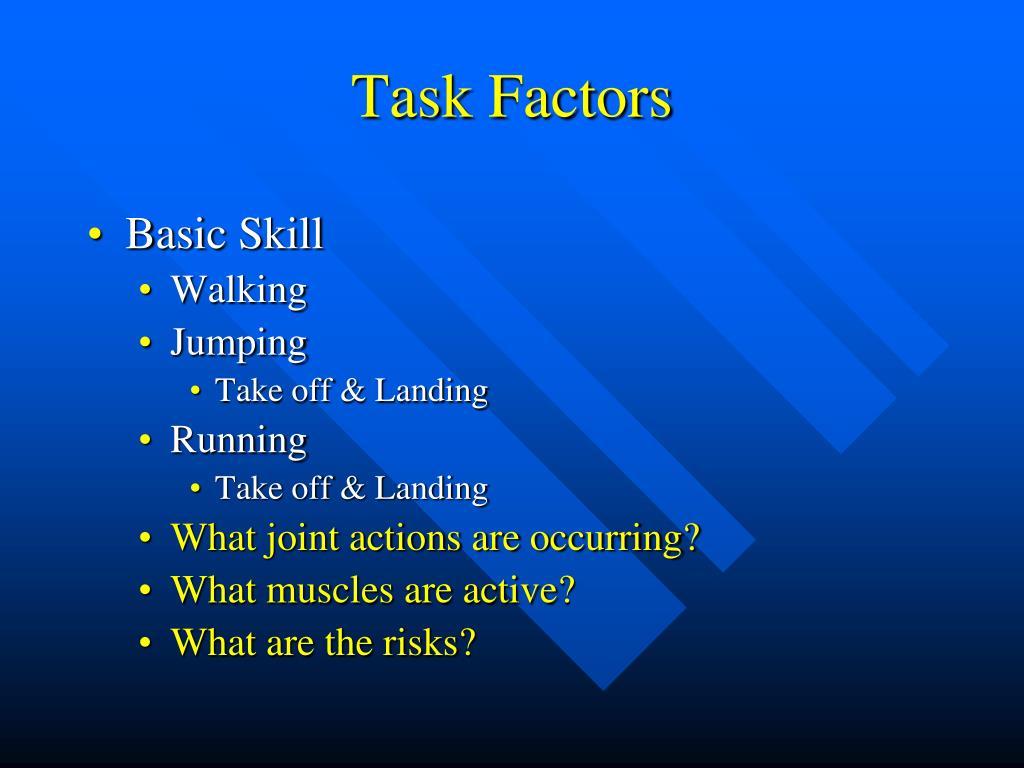 Task Factors