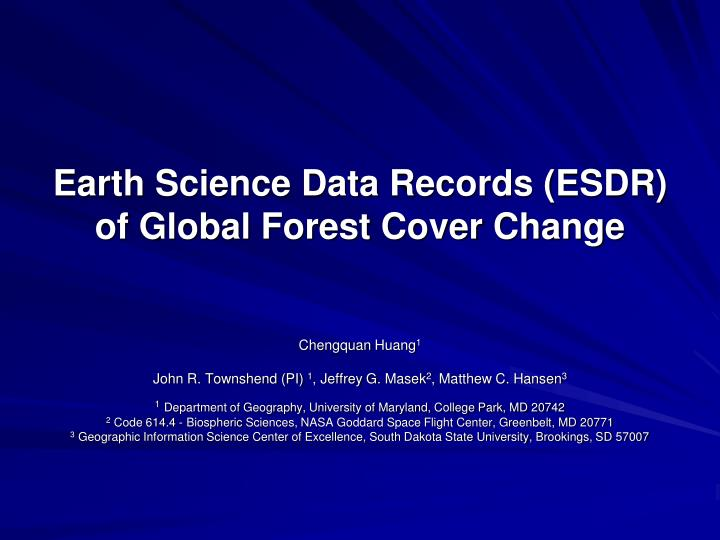 Earth science data records esdr of global forest cover change