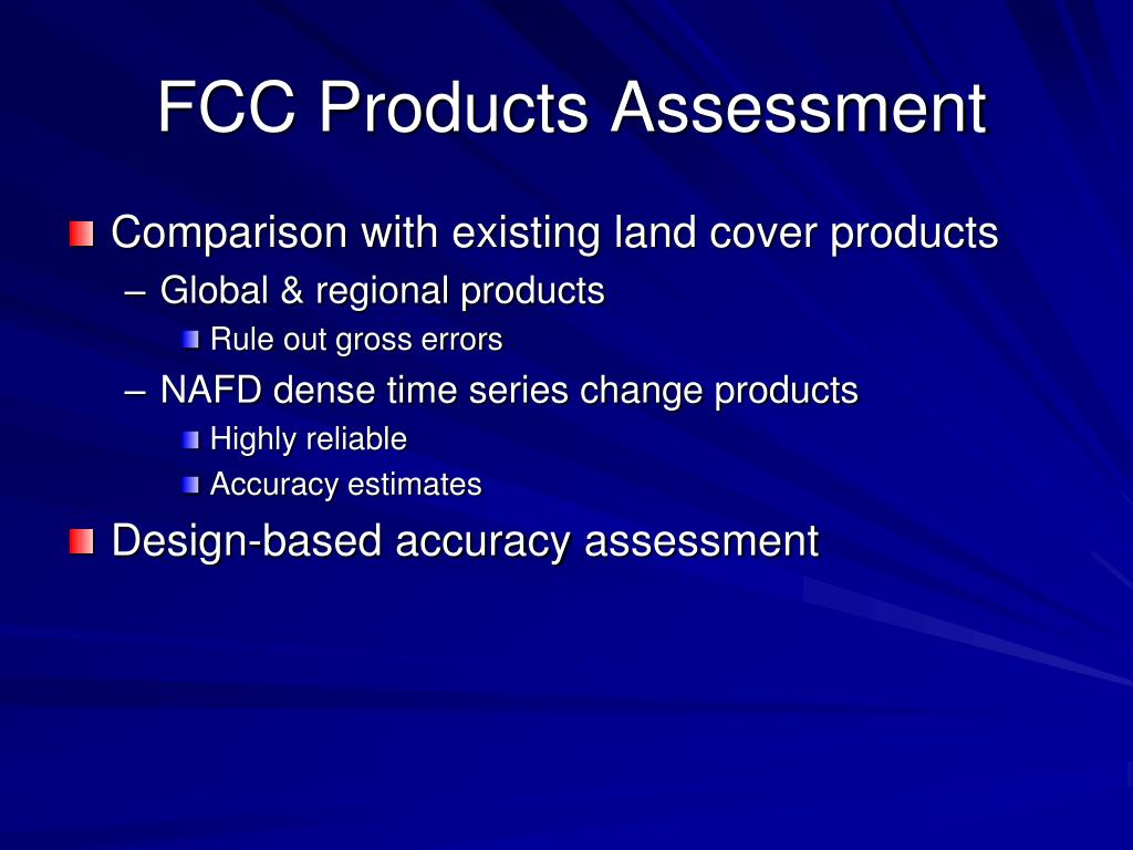 FCC Products Assessment