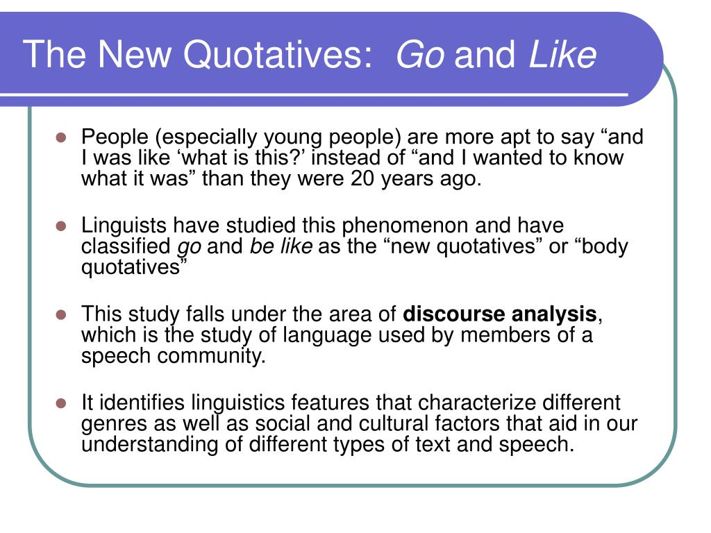 The New Quotatives: