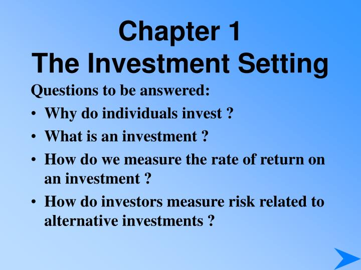 Chapter 1 the investment setting