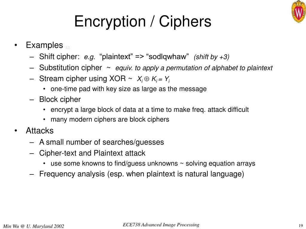 Encryption / Ciphers
