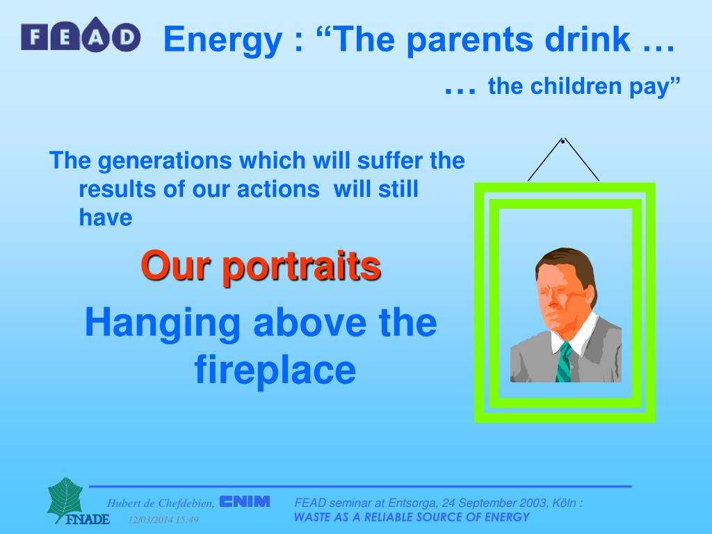 """Energy : """"The parents drink … …"""
