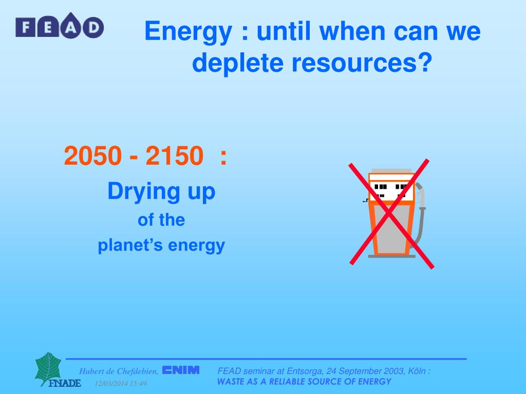 Energy : until when can we deplete resources?