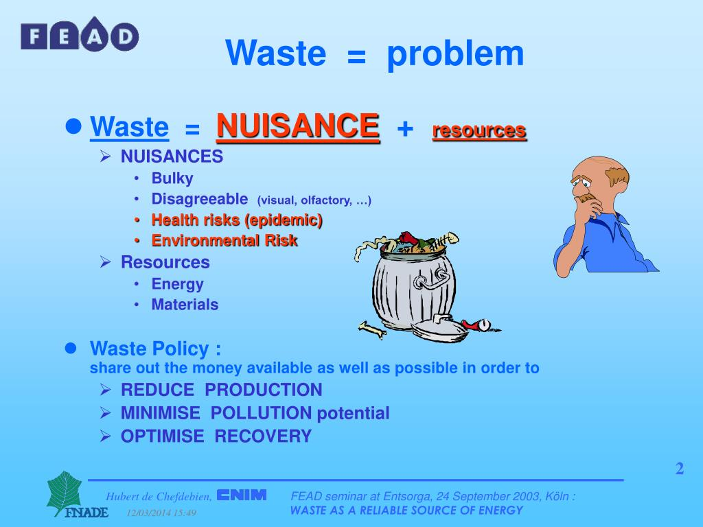 Waste  =  problem