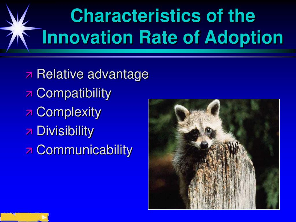 Characteristics of the Innovation Rate of Adoption