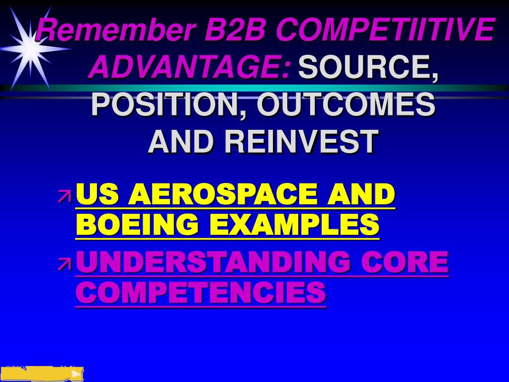 Remember B2B COMPETIITIVE ADVANTAGE: