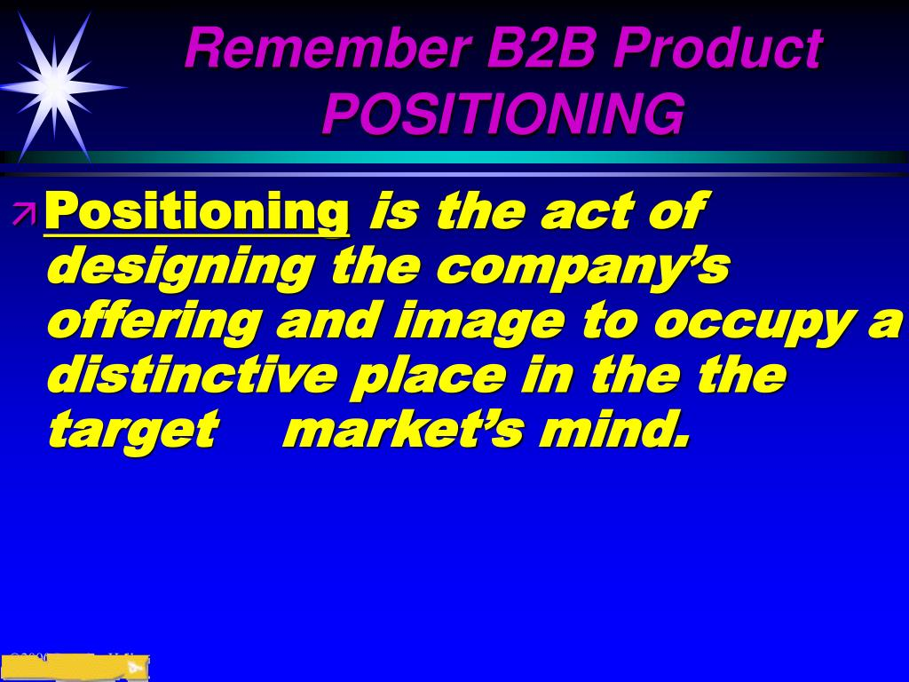 Remember B2B Product POSITIONING