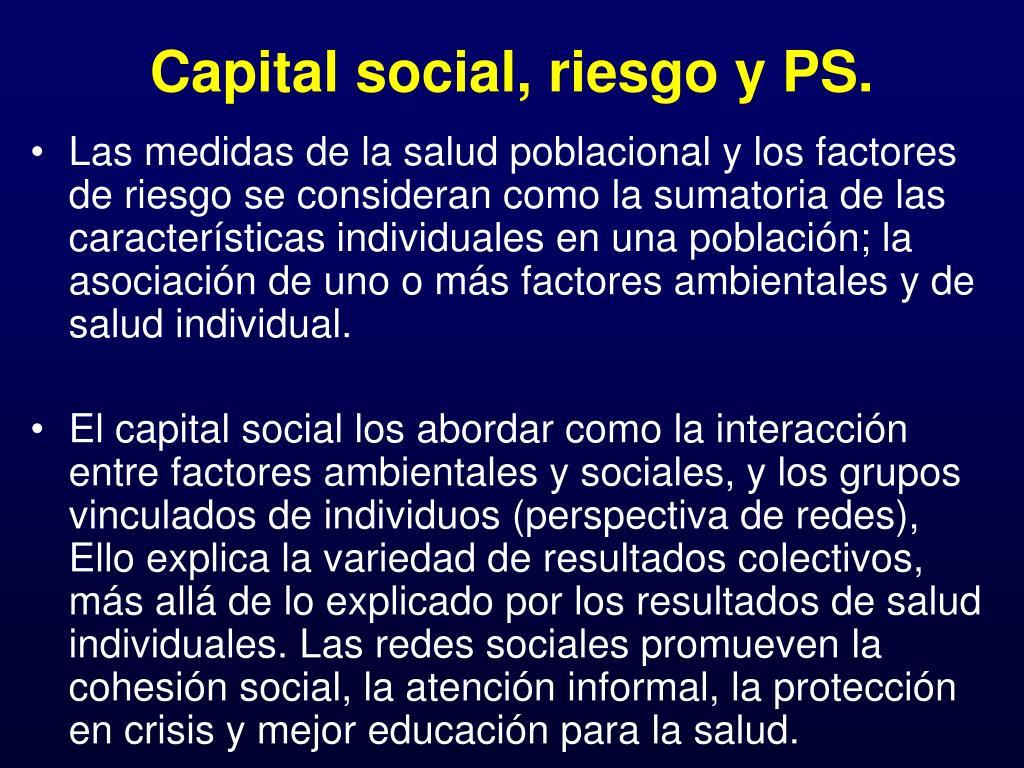 Capital social, riesgo y PS.