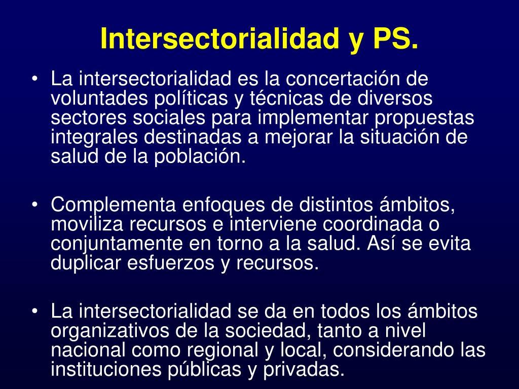 Intersectorialidad y PS.