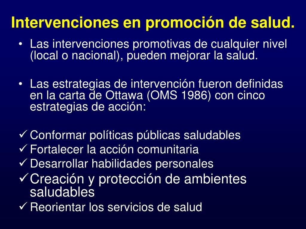 Intervenciones en promoción de salud.