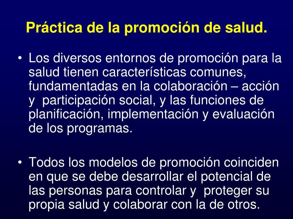 Práctica de la promoción de salud.