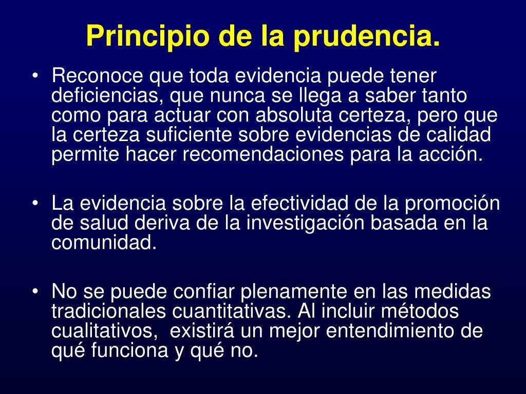Principio de la prudencia.