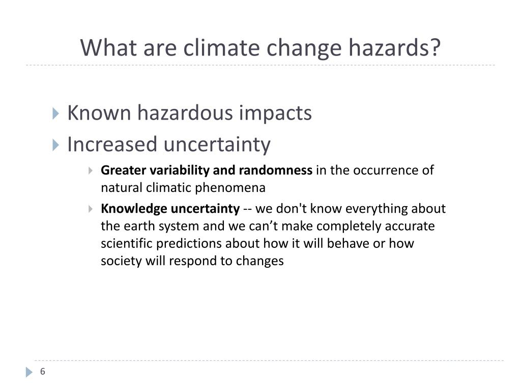 What are climate change hazards?
