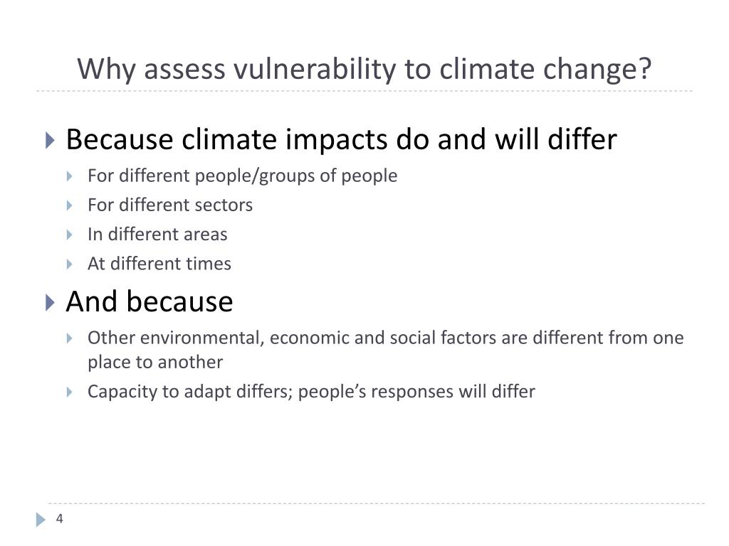 Why assess vulnerability to climate change?