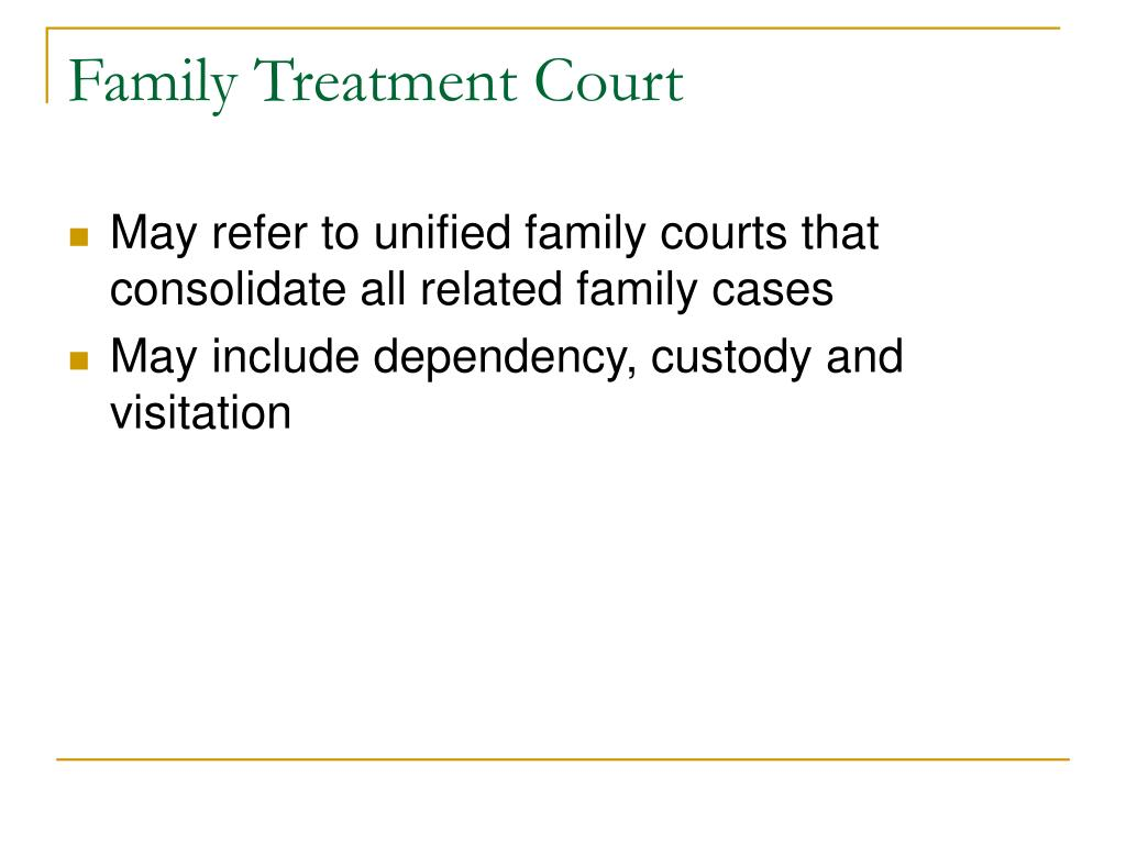 Family Treatment Court