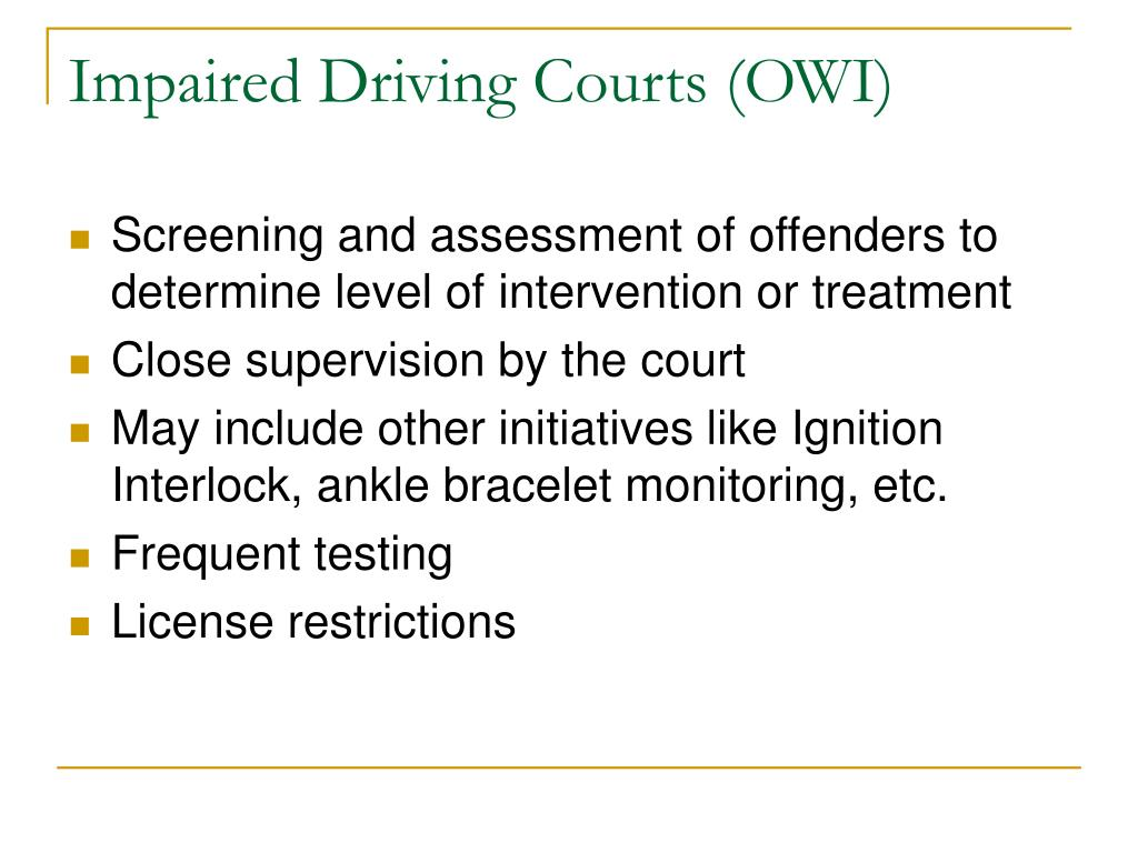 Impaired Driving Courts (OWI)