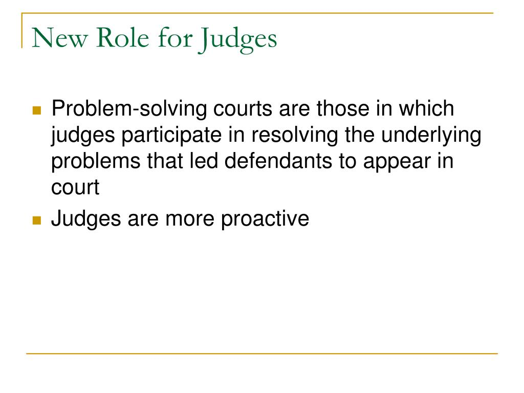 New Role for Judges