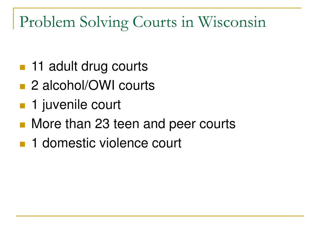 Problem Solving Courts in Wisconsin
