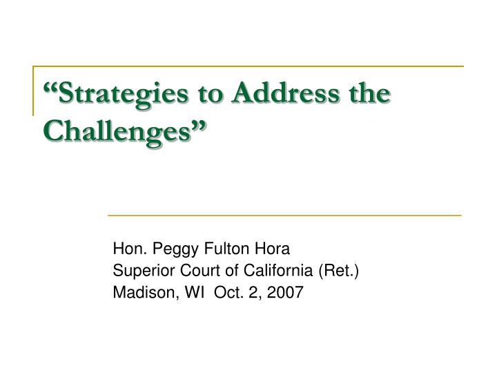 Strategies to address the challenges
