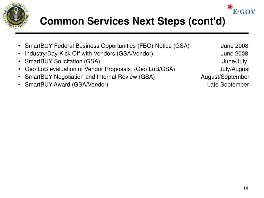 Common Services Next Steps (cont'd)